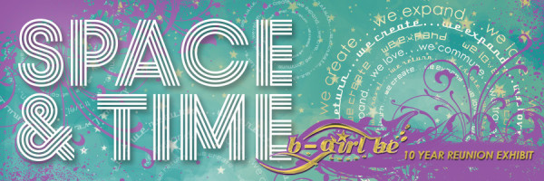 Space & Time B-Girl Be